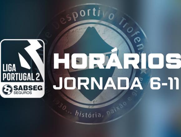 Horários da 6ª à 11ª jornada da Liga Portugal 2 Sabseg